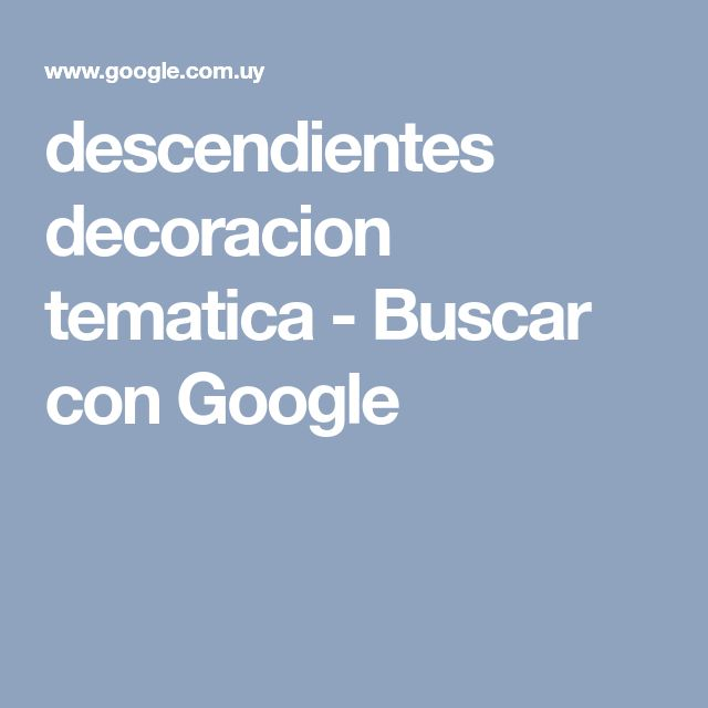 descendientes decoracion tematica - Buscar con Google