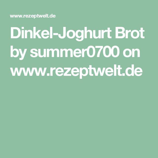 Dinkel-Joghurt Brot by summer0700 on www.rezeptwelt.de