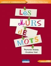 """Notes de lecture - """"Murs de mots"""", Chenelière Delfynus"""