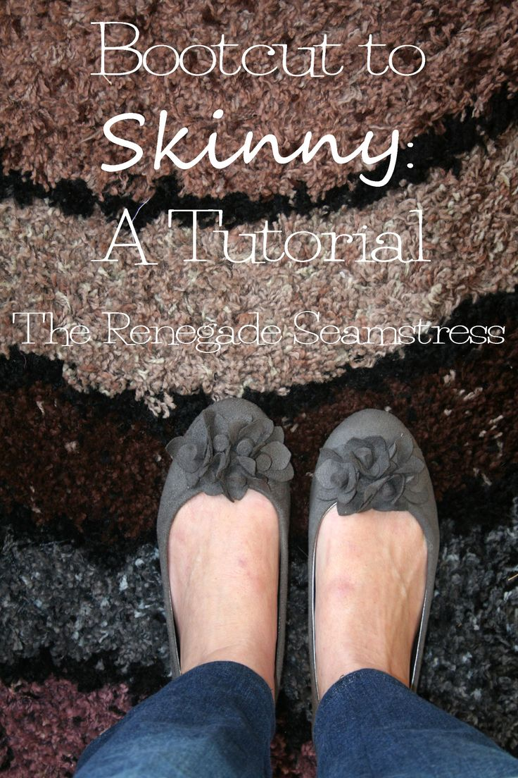 Let Your Footwear Take Center Stage | The Renegade Seamstress Tutorial on changing your jeans/pants to skinny leg cut.