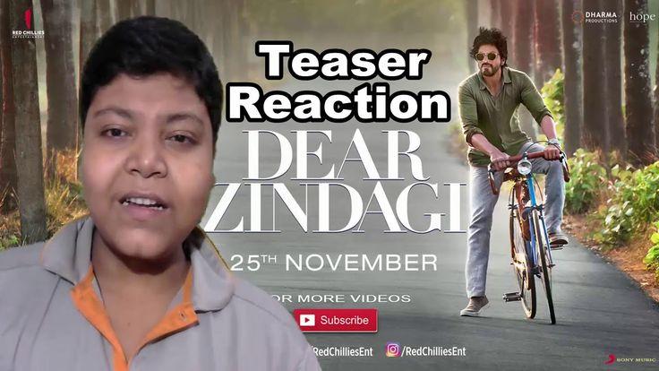 Dear Zindagi Teaser Reaction