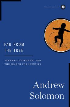 (Simon & Schuster) Andrew Solomon's startling proposition in Far From the Tree is that being exceptional is at the core of the human condition—that difference is what unites us. He writes about families coping with deafness, dwarfism, Down syndrome, autism, schizophrenia, or multiple severe disabilities; with children who are prodigies, who are conceived in rape, who become criminals, who are transgender. While each of these characteristics is potentially isolating, the experience of…