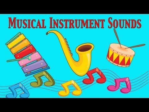 Musical Instruments Sounds For Kids ★ Part 2 ★ learn - school - preschool - kindergarten - YouTube