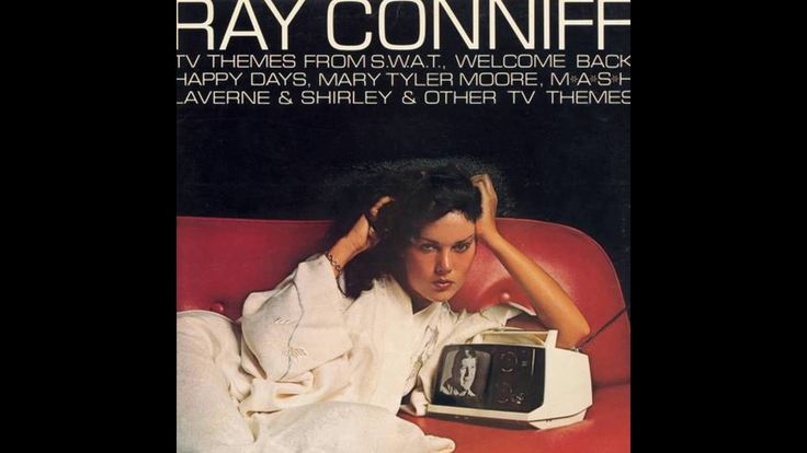 ❤ Ray Conniff ❤ ‎– Theme From S.W.A.T. And Other TV Themes 1976 (full al...