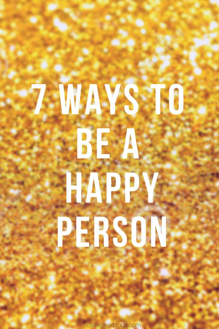 7 ways to be a happy person | how to be happy | ways to become happier | I want to be happy | traits of happy person | what is being happy like