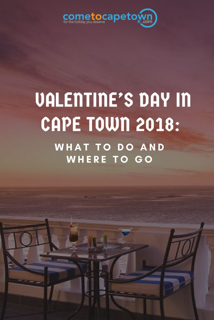 Valentine's Day in Cape Town 2018 is just around the corner. Many couples will be leaving their plans to the last minute as they try and think of things to do for the day of love.