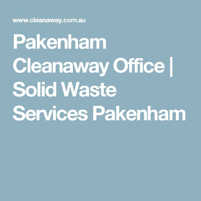 Pakenham Cleanaway Office | Solid Waste Services Pakenham