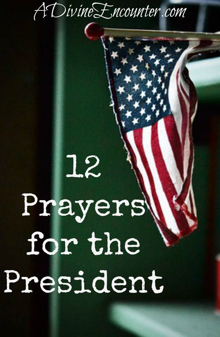 Great insights about a Christian's responsibility to pray for the President, offering 12 ways to pray plus a free printable.  http://adivineencounter.com/prayers-for-the-president
