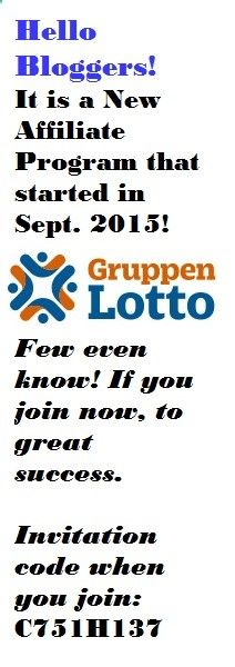 Helo Bloggers! It is a new Affiliate Program that started in September 2015! Few even know! If you join now, to great success. The product: Group lotteries - one segment at the expense of the world's biggest lottery games can take part of the user. The more we are the more chances to win. The task: users have to collect! Read more about gruppenlotto.com/ Invitation code when you join: C751H137 Make money! Good job! And much success!