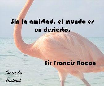 Frases de amistad cortas de Sir Francis Bacon