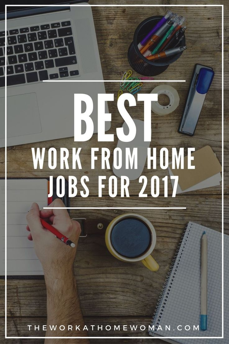 The Best Work From Home Jobs For 2018