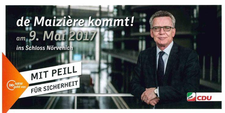 Wahlkampf 2017 - Bundesminister des Innern am 09.05.2017 zu Besuch auf Schloss Nörvenich