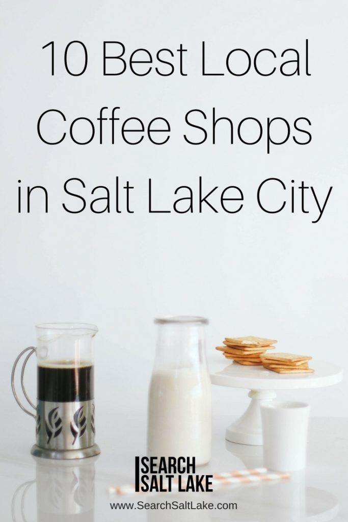 10 Best Local Coffee Shops in Salt Lake City you must visit soon | via Search Salt Lake