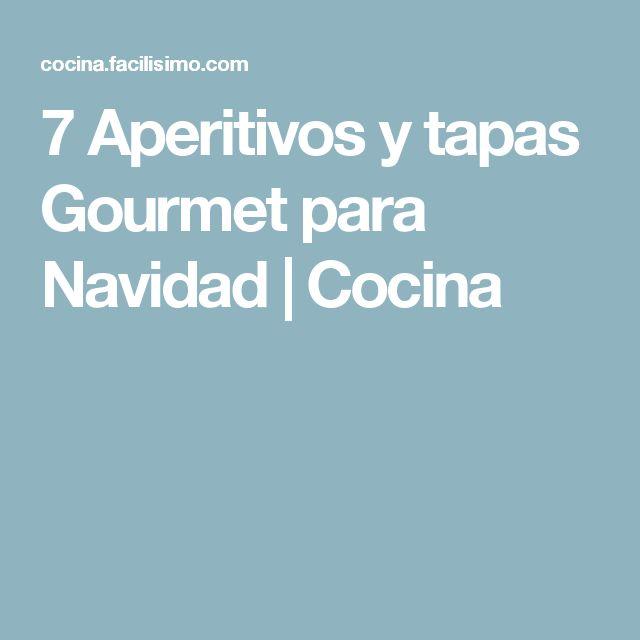 7 Aperitivos y tapas Gourmet para Navidad | Cocina