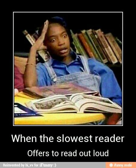Every time we read.........it is so annoying