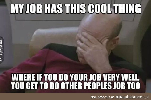 Unfortunate Aspect Of Most Jobs Funsubstance Work Humor Work Memes Work Quotes