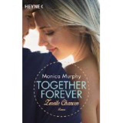 lenisvea's Bücherblog: Together Forever Zweite Chancen von Monica Murphy