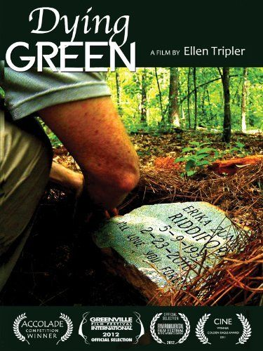 Thesis Watching: Dying Green...a documentary about green burial