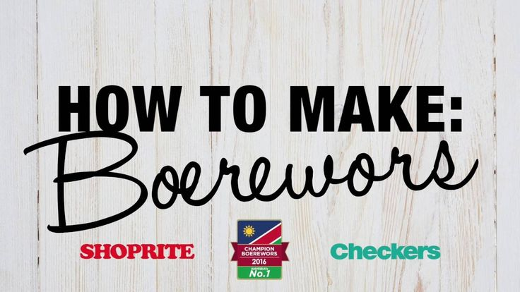 How to make boerewors! #ProudlySouthAfrican