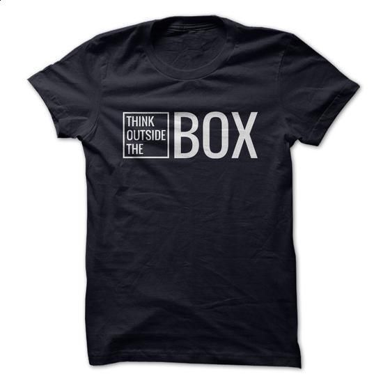 Think Outside The Box T-shirt - #hoodies #personalized sweatshirts. PURCHASE NOW => https://www.sunfrog.com/LifeStyle/Think-Outside-The-Box-T-shirt.html?60505