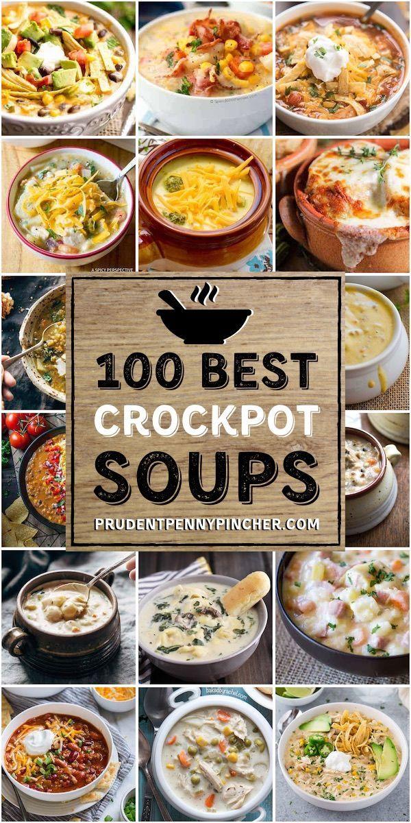 100 Best Crockpot Soup Recipes Crockpot Slowcooker Soup Souprecipes Fallfood Fallrec Crockpot Soup Recipes Easy Soup Recipes Crockpot Recipes Slow Cooker