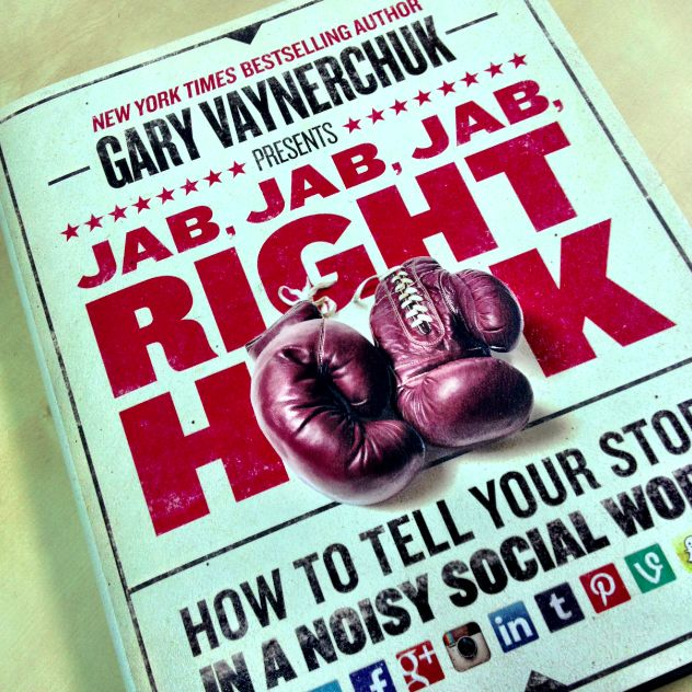 Time to dive into my next book! Jab, Jab, Jab, Right Hook: How to Tell Your Story in a Noisy Social World by Gary Vaynerchuk