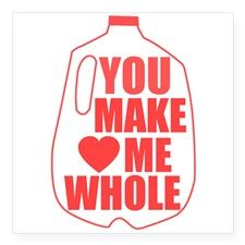 You Make Me Whole  #milk #puns #punny #funny #humor #humorous #love #valentine #valentinesday #typography #typographic #graphicart #wordplay