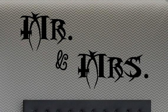 Mr Mrs Mr Mr Mrs Mrs Gothic Mr Ms And Any Other Couples Version You Wish But Not Mor Vinyl Lettering Bedroom Stickers Wall Decals For Bedroom