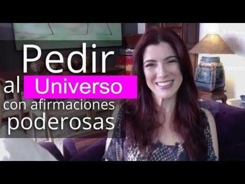 La clave para pedir al Universo con afirmaciones poderosas | Inspiración de Louise Hay - YouTube