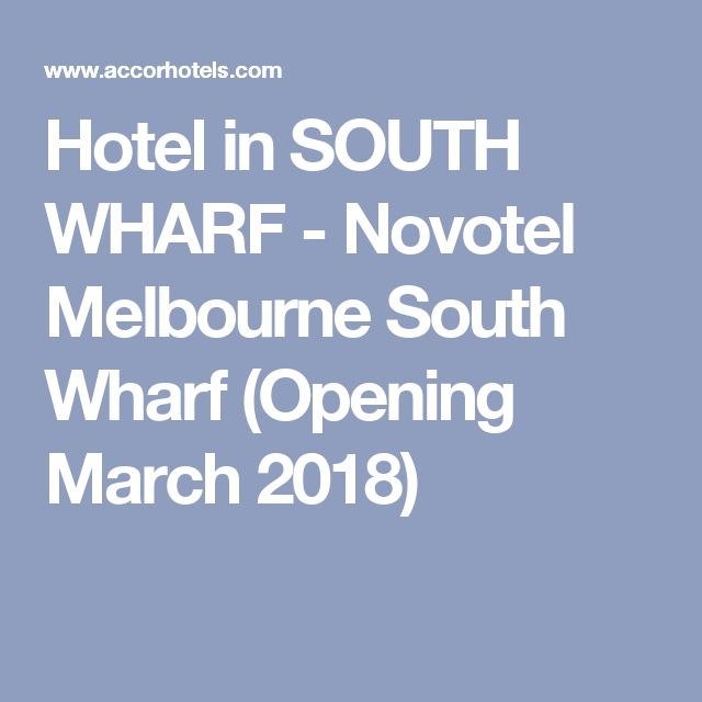 Hotel in SOUTH WHARF - Novotel Melbourne South Wharf (Opening March 2018)