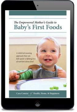 When To Start Solids With Your Real Food Baby | Health, Home, & Happiness (tm)