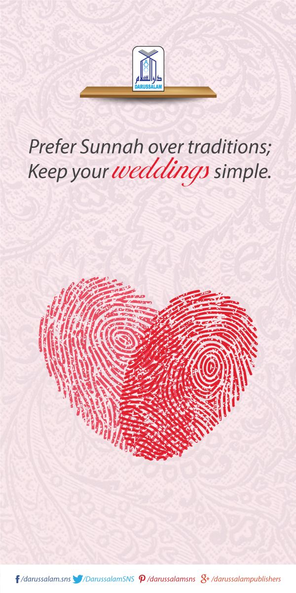 Prefer Sunnah over traditions  Keep Your Weddings simple. #IslamicQuotes…