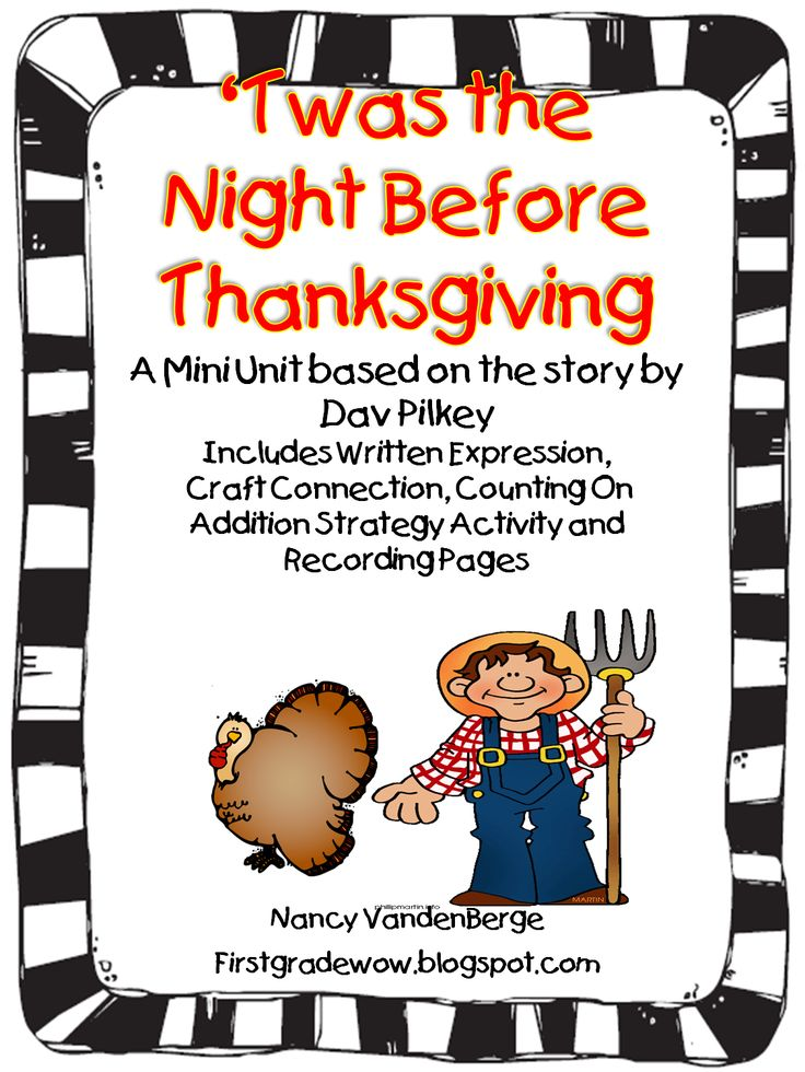 """Twas the Night Before Thanksgiving"" A Mini-Unit Based on the Story by Dav Pilkey"