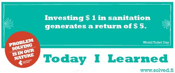 TIL: Investing $ 1 in sanitation generates a return of $ 5.