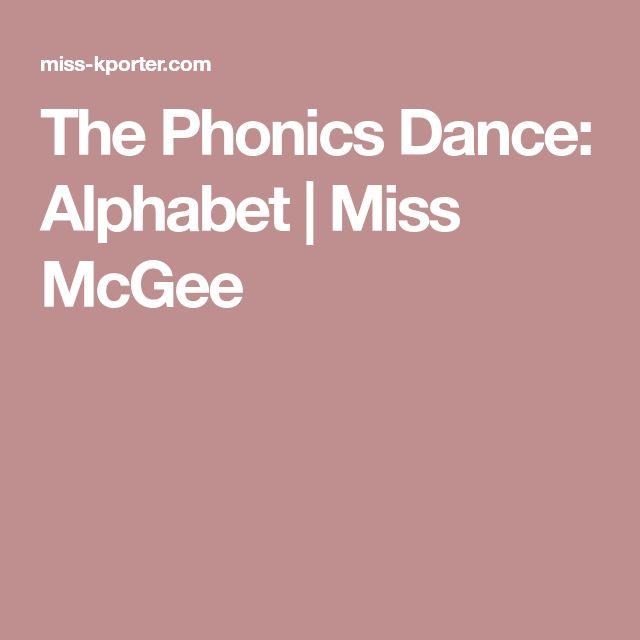The Phonics Dance: Alphabet | Miss McGee