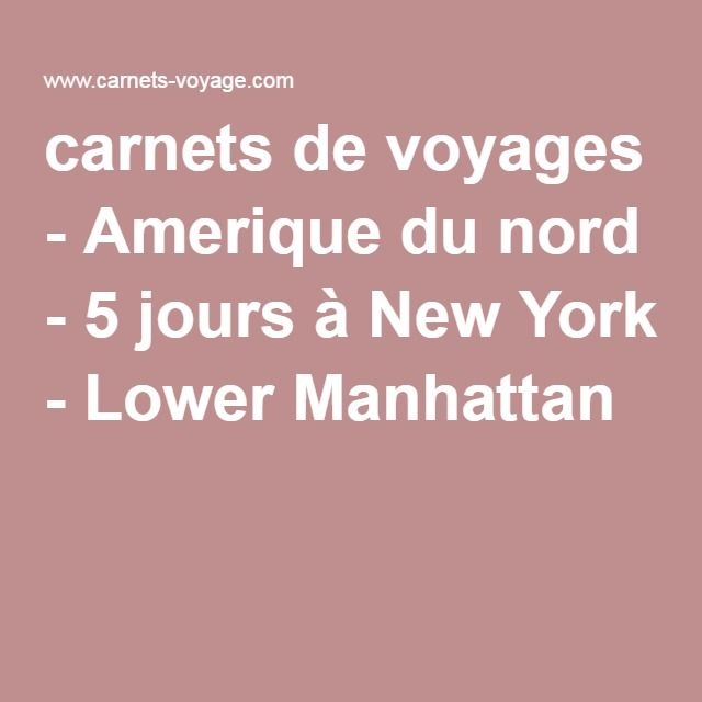 carnets de voyages - Amerique du nord - 5 jours à New York - Lower Manhattan