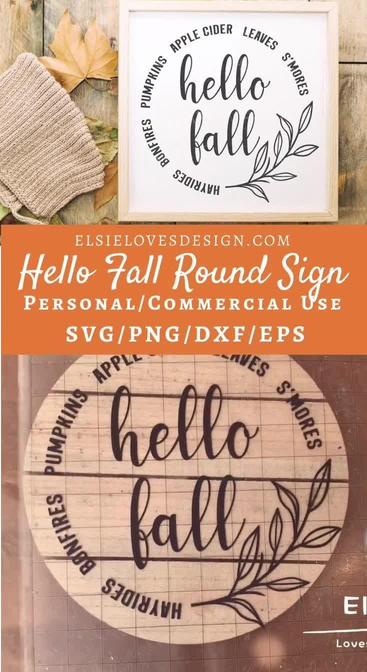 Hello Fall Svg Hello Autumn Svg Fall Sign Svg Fall Round Sign Svg Farmhouse Sign Svg Fall Shirt Svg Thanksgiving Svg Pumpkin Leaves In 2020 Fall Wood Signs Fall Diy Cricut Halloween