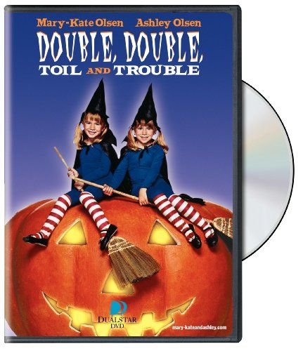 Mary Kate & Ashley Olsen - Double, Double Toil and Trouble
