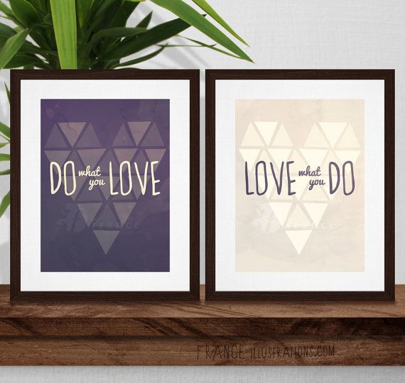 SALE Do What You Love Inspirational Quote by FRANCEillustration, $4.00