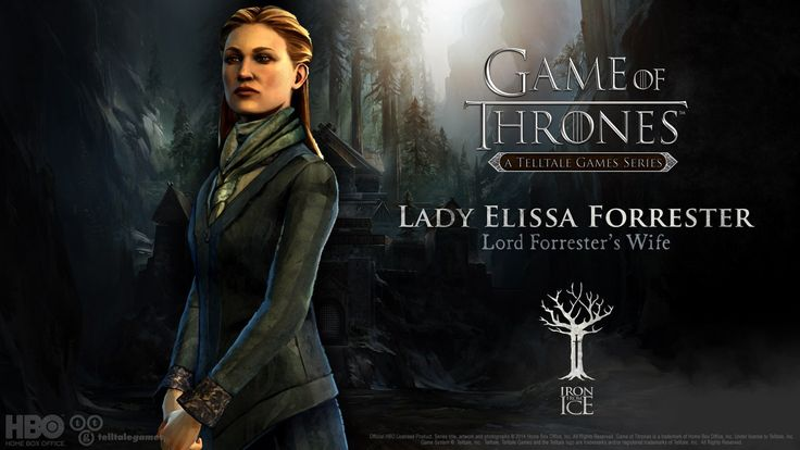 Lady Elissa Forrester. She's a very kind and gentle women, yet with the lost of her husband and son she must stand strong for House Forrester. #IronFromIce