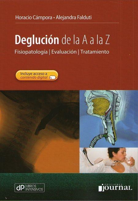DEGLUCIÓN DE LA A A LA Z   #Deglucion #Odontologia #Otorrinolaringologia #Fonoaudiologia #Medicina #LibrosdeMedicina #AZMedica