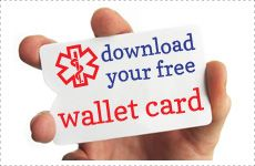 Download a FREE wallet card for your family's medical information AND a FREE wrist measuring tape (for medical ID bracelet sizing) here on the Lauren's Hope blog page! Carrying a wallet card for each member of your family will help give EMTs important information in case of an emergency!