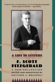F. Scott Fitzgerald on the Secret to Great Writing: Letters of Advice to a Friend's Teenage Daughter and to His Own – Brain Pickings