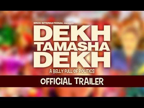 Dekh Tamasha Dekh Movie Trailer