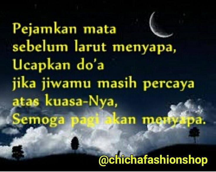 Selamat malam dan selamat beristirahat..:)
