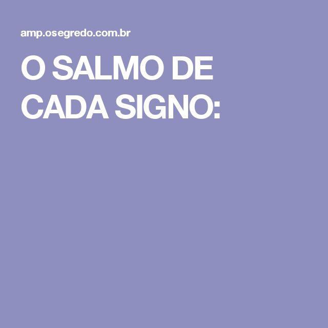O SALMO DE CADA SIGNO:
