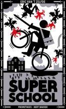 Cutting Edge | Eric van 't Zelfde, 'Superschool. Het succesverhaal van een bevlogen schooldirecteur.'