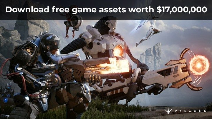Download free game assets of Paragon worth $17,000,000 by Unreal