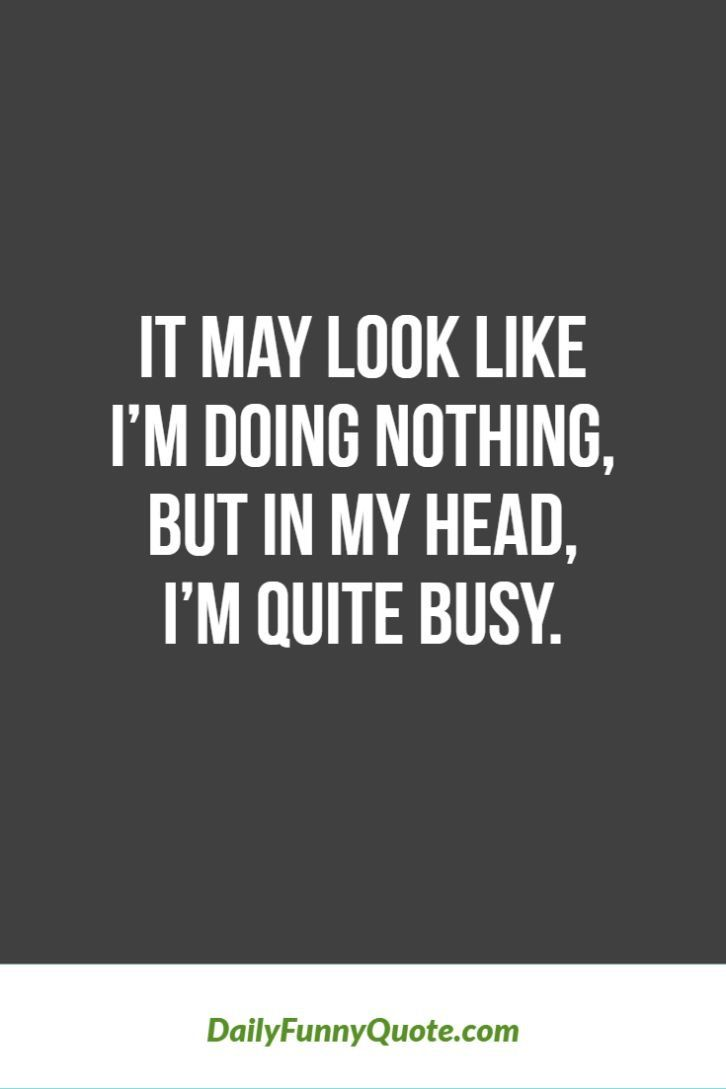 Pin By Karen On Just For Me Me Me Funny Quotes Inspirational Quotes Funny Inspirational Quotes