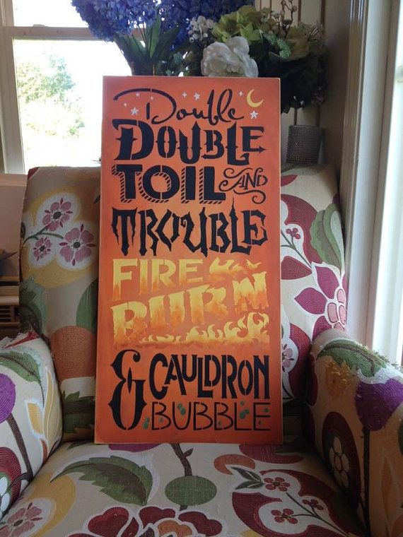 Wood sign Double Double Toil and Trouble 12 x 24 by BarnParty